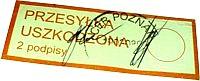 Przesyłka uszkodzona - etykieta Poczty Polskiej